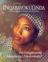 Novemba2012| Yini Ongathanda Ukuyibuza UNkulunkulu?