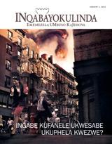 Januwari2013| Ingabe Kufanele Ukwesabe Ukuphela Kwezwe?