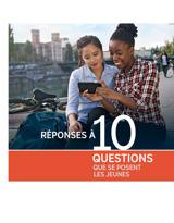 Réponses à 10questions que se posent les jeunes