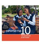 Dipotso Tse 10 Tse Basha ba di Botsang
