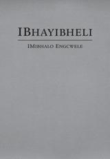 IBhayibheli ImiBhalo Engcwele (Elibukezwe Ngo-2013)