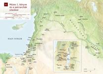 B2: Mózes 1. könyve és a patriarchák utazásai