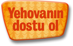 Yehovanın dostu ol