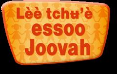 Lèè tchʉ'è essoo Joovah
