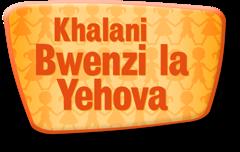 Khalani Bwenzi la Yehova