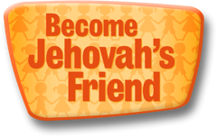 Become Jehovah's Friend