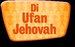 Di Ufan Jehovah