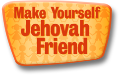 Make Jehovah Your Friend