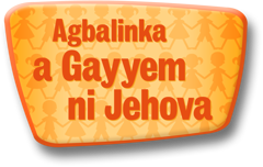 Agbalinka a Gayyem ni Jehova