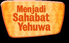 Menjadi Sahabat Yehuwa