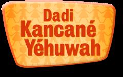 Dadi Kancané Yéhuwah