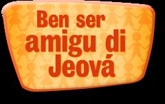 Ben ser amigu di Jeová