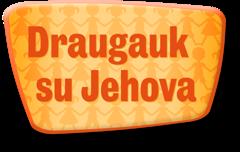 Draugauk su Jehova