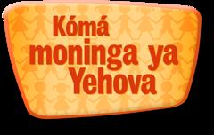 Kómá moninga ya Yehova
