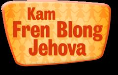 Kam Fren Blong Jehova