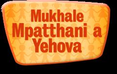 Mukhale Mpatthani a Yehova