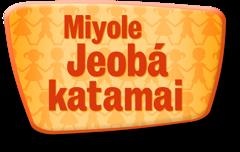 Miyole Jeobá katamai