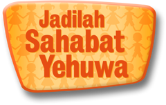 Jadilah Sahabat Yehuwa