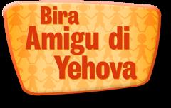 Bira Amigu di Yehova