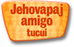 Jehovapaj amigo tucui