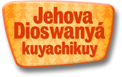 Jehova Dioswanyá kuyachikuy