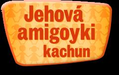 Jehová amigoyki kachun