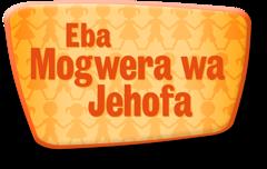 Eba Mogwera wa Jehofa