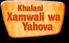 Khalani Xamwali wa Yahova