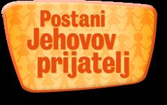 Postani Jehovov prijatelj