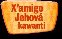 X'amigo Jehová kawanti