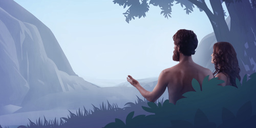 Adam and Eve contemplate God's purpose for the whole earth to be a Paradise