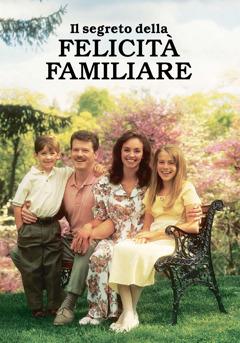 Il segreto della felicità familiare