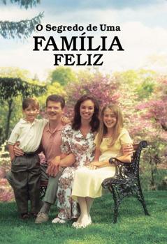 O Segredo de Uma Família Feliz