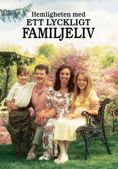 Hemligheten med ett lyckligt familjeliv