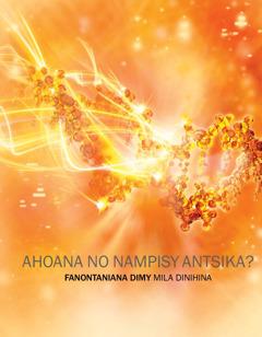 Fonon'ny bokikely Ahoana no Nampisy Antsika? Fanontaniana Dimy Mila Dinihina