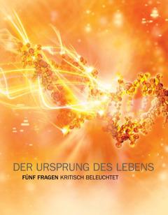 """Titelseite der Broschüre """"Der Ursprung des Lebens: Fünf Fragen kritisch beleuchtet"""""""