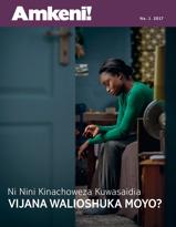 Amkeni! Na. 1 2017 | Ni Nini Kinachoweza Kuwasaidia Vijana Walioshuka Moyo?