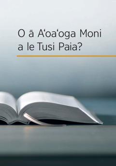 O le ā le Aʻoaʻoga Moni a le Tusi Paia?