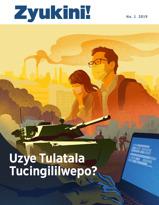 Zyukini! Na. 1 2019 | Uzye Tulatala Tucingililwepo?