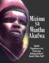 Mizimu ya Ŵanthu Akufwa—Kumbi Yingakuwovyani Pamwenga Kukupwetekani? Kumbi Yiliku Nadi?