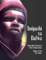 Imipashi ya Bafwa—Bushe Kuti Yamwafwa Nelyo Ukumucusha? Bushe ca Cine E ko Yaba?