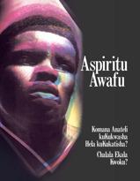 Aspiritu Awafu Komana Anateli kuKukwasha Hela kuKukatisha? Chalala Ekala Kwoku?