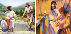 Jesus talks to the Samaritan woman at the well; Jesus works as a carpenter