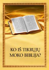 """Atversta Biblija ir knygos """"Ko iš tikrųjų moko Biblija?"""" pavadinimas"""