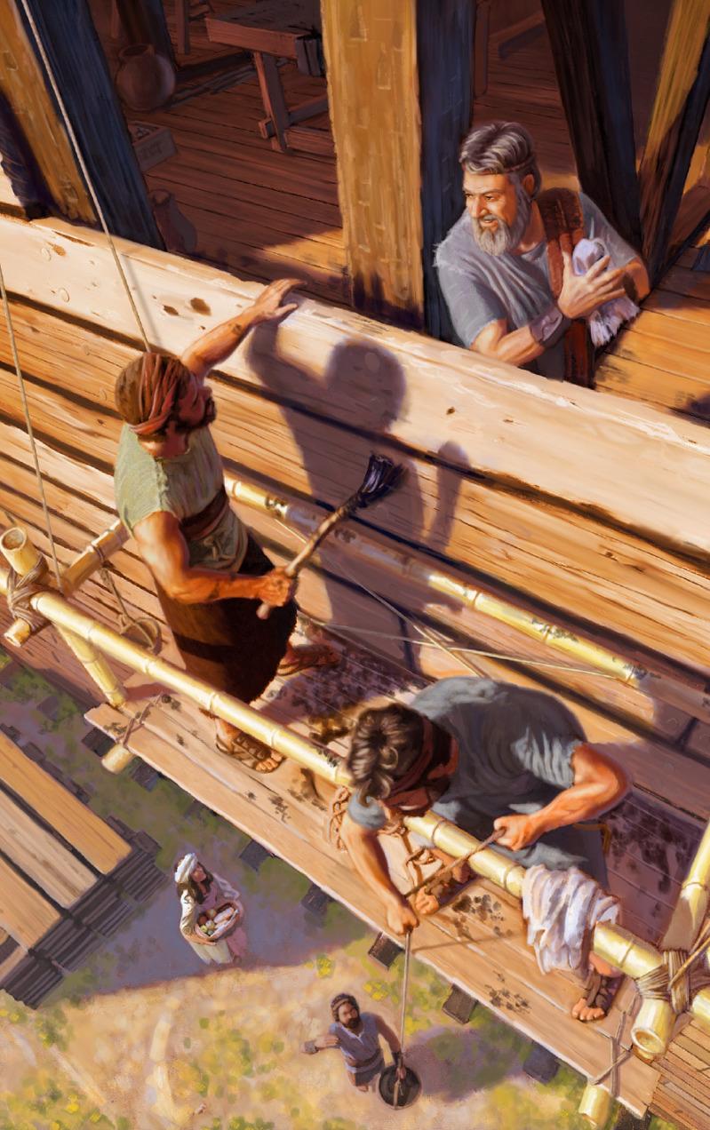Nô-ê và gia đình ông làm việc cùng nhau để đóng chiếc tàu