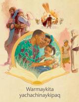 Warmaykita yachachinaykipaq folletopa qaran