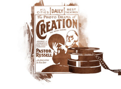 "Poster advertising the ""Photo-Drama of Creation"" and reels of film"