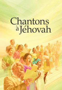 Couverture du recueil Chantons à Jéhovah