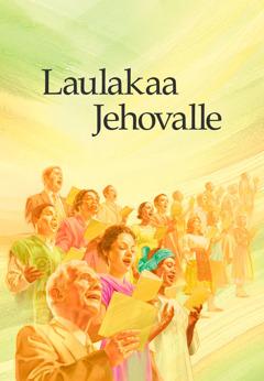 """Laulukirja """"Laulakaa Jehovalle"""""""