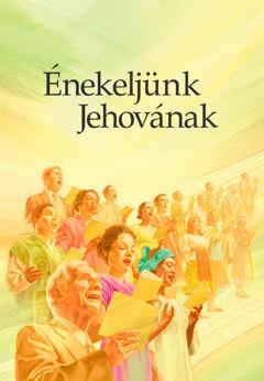 Az Énekeljünk Jehovának című könyv borítója